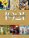 Meisterwerke 1921 Kalender 2021, Wandkalender im Hochformat (50x66 cm) - Kunstkalender mit Kunstwerken von vor genau 100 Jahren