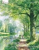 Aquarellmalerei Bäume: Studien - Impressionen - Landschaften